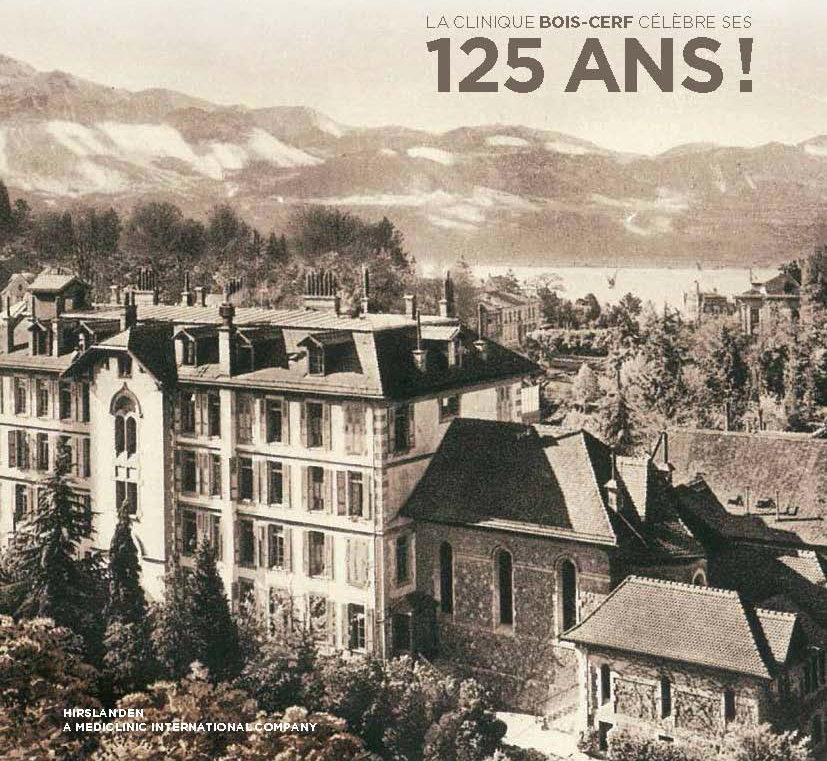 La clinique Bois-Cerf célèbre ses 125 ans